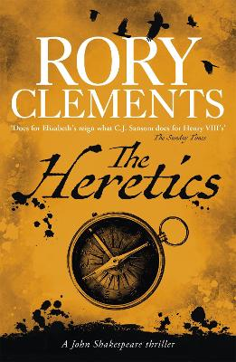 The Heretics by Rory Clements