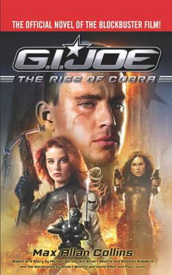 G.I. Joe Rise of Cobra (Movie Novelization) by Max Allan Collins