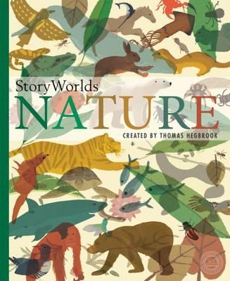 Storyworlds: Nature by Thomas Hegbrook
