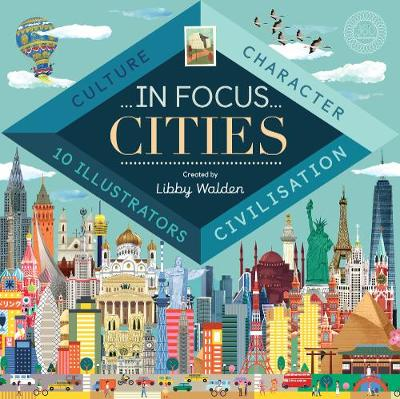 In Focus Cities by Libby Walden