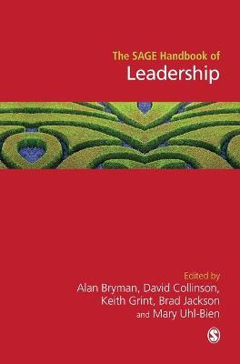 The SAGE Handbook of Leadership by Brad Jackson
