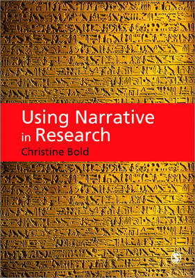 Using Narrative in Research by Christine Bold