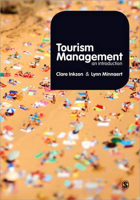 Tourism Management An Introduction by Clare Inkson, Lynn Minnaert