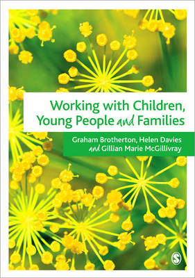 Working with Children, Young People and Families by Gillian McGillivray