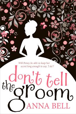 Don't Tell the Groom by Anna Bell