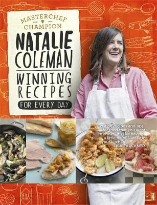 Winning Recipes Food for Every Day by Natalie Coleman