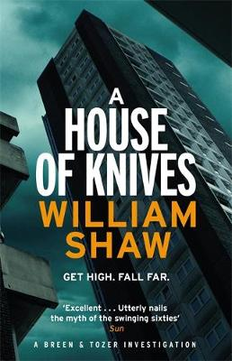 A House of Knives Breen & Tozer 2 by William Shaw