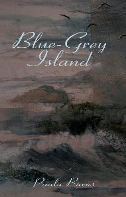 Blue-Grey Island by Paula Burns