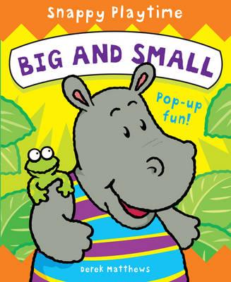 Snappy Playtime - Big & Small by Derek Matthews