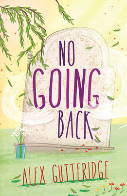 No Going Back by Alex Gutteridge