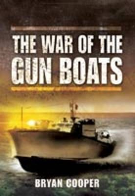 The War of the Gun Boats by Bryan Cooper