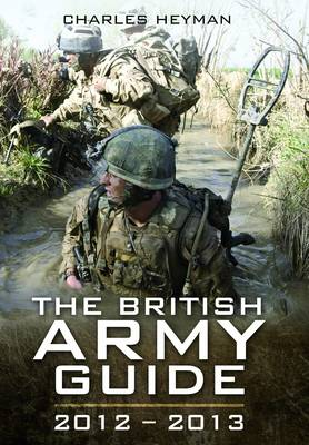 The British Army A Pocket Guide, 2012-2013 by Charles Heyman