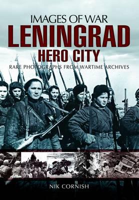 Leningrad Hero City by Nik Cornish