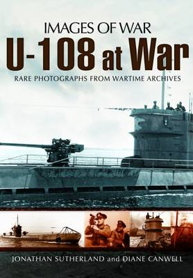 U-108 at War by Alistair Smith