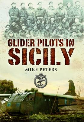 Glider Pilots in Sicily by Mike Peters