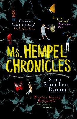 Ms Hempel Chronicles by Sarah Shun-Lien Bynum
