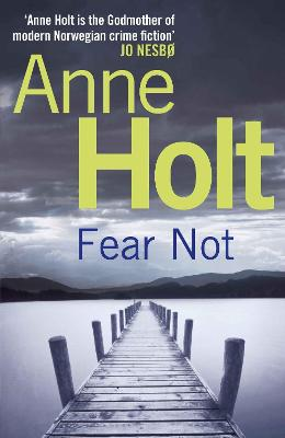 Fear Not by Anne Holt