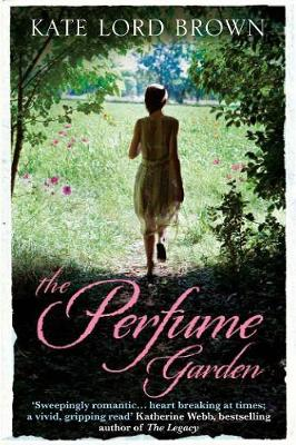 The Perfume Garden by Kate Lord (Author) Brown