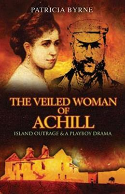 The Veiled Woman of Achill by Patricia Byrne