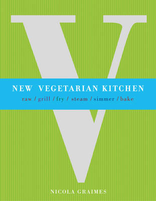 New Vegetarian Kitchen  by Nicole Graimes
