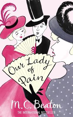 Our Lady of Pain by M. C. Beaton