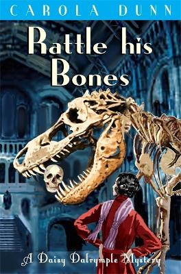Rattle his Bones by Carola Dunn