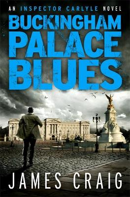 Buckingham Palace Blues by James Craig