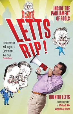 Letts Rip! by Quentin Letts