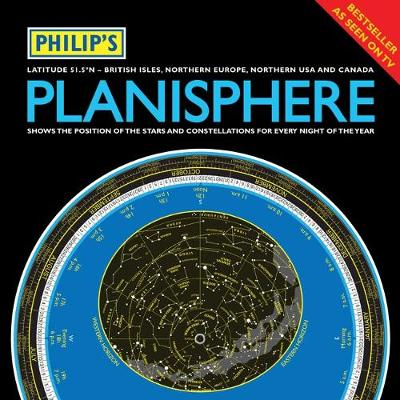 Philip's Planisphere (Latitude 51.5 North) For use in Britain and Ireland, Northern Europe, Northern USA and Canada by