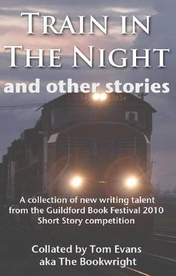 Train in the Night & Other Stories by Tom Evans