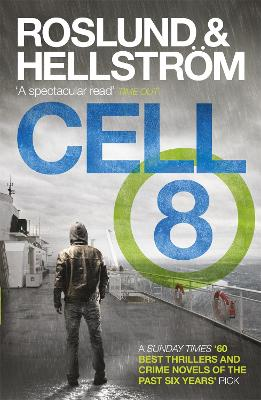 Cell 8 by Anders Roslund, Borge Hellstrom