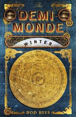The Demi-Monde: Winter by Rod Rees