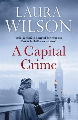 A Capital Crime by Laura Wilson