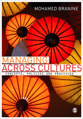 Managing Across Cultures Concepts, Policies and Practices by Mohamed Branine