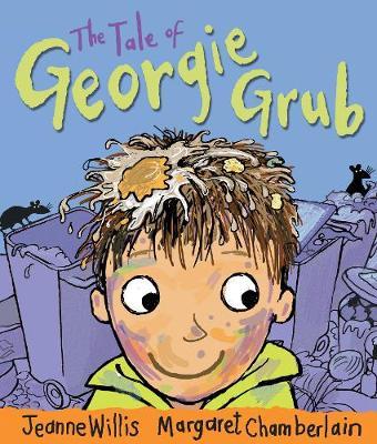 The Tale of Georgie Grub by Jeanne Willis