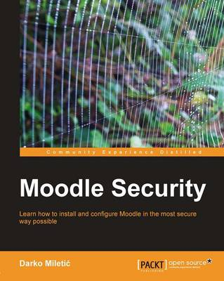 Moodle Security by Darko Miletic