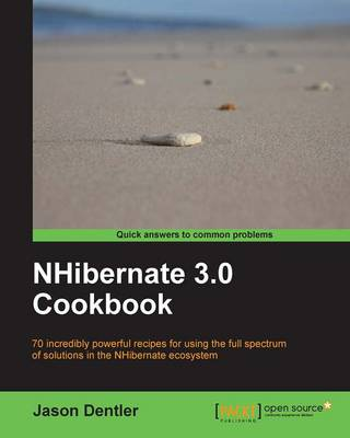 NHibernate 3.0 Cookbook by Jason Dentler