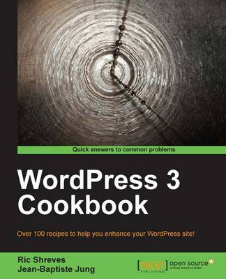 WordPress 3 Cookbook by Ric Shreves, Jean-Baptiste Jung