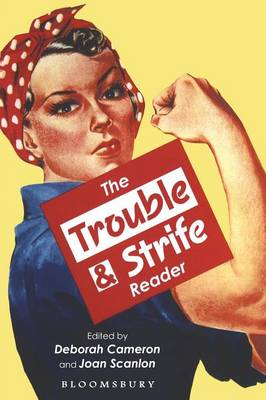 The Trouble and Strife Reader by Deborah Cameron