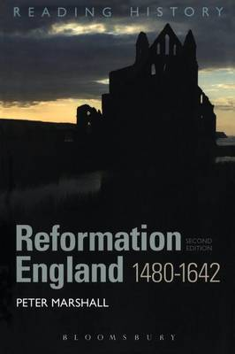 Reformation England 1480-1642 by Peter Marshall