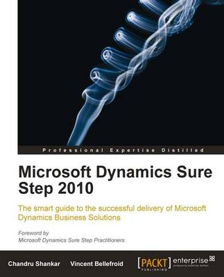 Microsoft Dynamics Sure Step 2010 by Chandru Shankar, Vincent Bellefroid