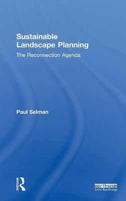 Sustainable Landscape Planning by Paul Selman