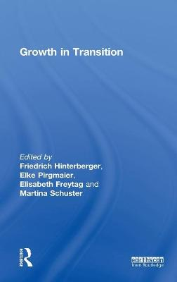 Growth in Transition by Friedrich (Sustainable Europe Research Institute, Austria) Hinterberger