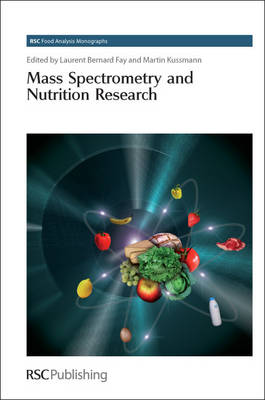 Mass Spectrometry and Nutrition Research by Laurent-Bernard Fay