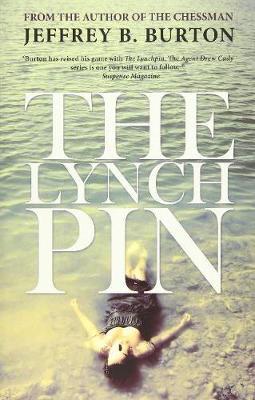 The Lynchpin by Jeffrey B Burton