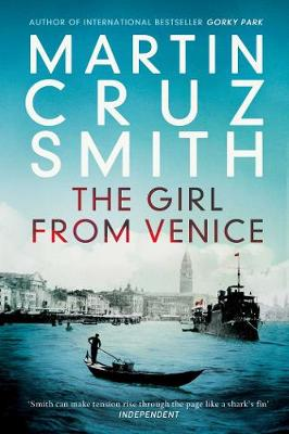 The Girl From Venice by Martin Cruz Smith