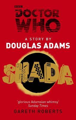 Doctor Who: Shada by Douglas Adams, Gareth Roberts