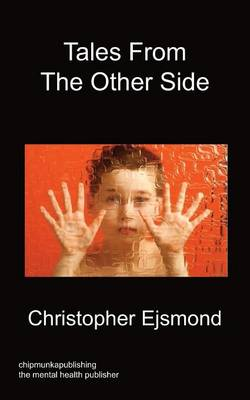Tales From the Other Side by Christopher Ejsmond