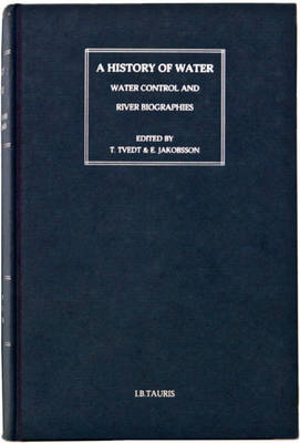 A History of Water Series 1 The Political Economy of Water by R. Coopey, Terje Tvedt