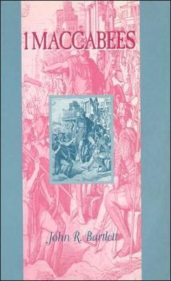 1 Maccabees by John R. Bartlett
